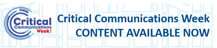 Critical Communications Week content available now